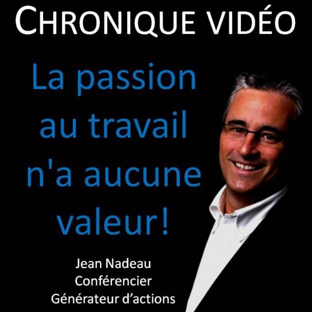 Vidéo 3 Passion travail